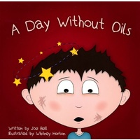 Book, A Day Without Oils, By Joe Bell