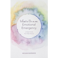 Book, What To Do In An Emotional Emergency